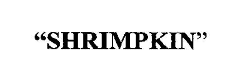 """""""SHRIMPKIN"""""""