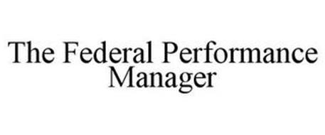 THE FEDERAL PERFORMANCE MANAGER