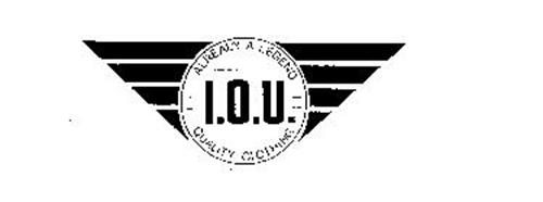 ALREADY A LEGEND I.O.U. QUALITY CLOTHING