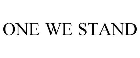 ONE WE STAND
