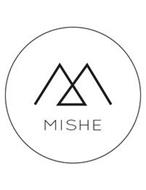 M MISHE