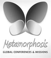 METAMORPHOSIS GLOBAL CONFERENCES & MISSIONS
