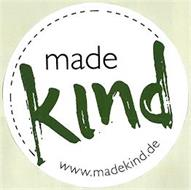 MADE KIND WWW.MADEKIND.DE