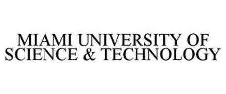 MIAMI UNIVERSITY OF SCIENCE & TECHNOLOGY