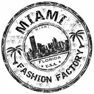 MIAMI FASHION FACTORY MIAMI FLORIDA USA