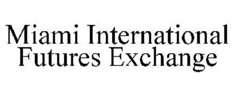 MIAMI INTERNATIONAL FUTURES EXCHANGE