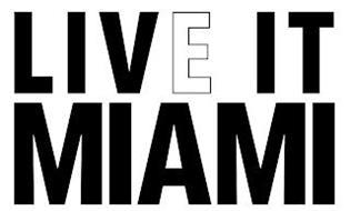 LIVE IT MIAMI
