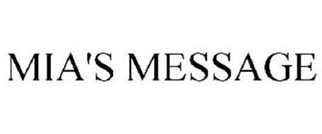 MIA'S MESSAGE