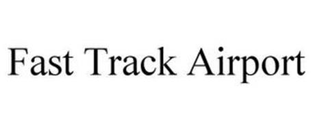 FAST TRACK AIRPORT