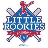 LITTLE ROOKIES FOR BOYS & GIRLS BASEBALL FUN, FITNESS & FUNDAMENTALS AGES 2-6 LR MS SPORTS