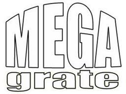 MEGA GRATE