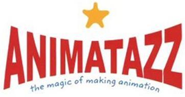 ANIMATAZZ THE MAGIC OF MAKING ANIMATION