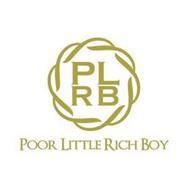 PLRB POOR LITTLE RICH BOY