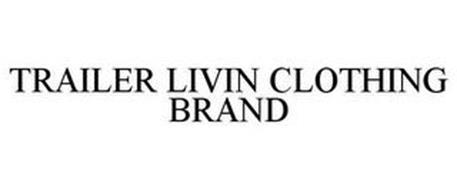 TRAILER LIVIN CLOTHING BRAND