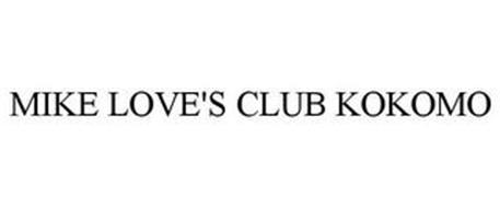 MIKE LOVE'S CLUB KOKOMO