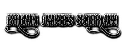BRIAN JAMES SCHRAM