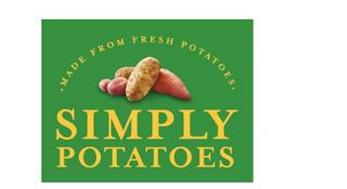 SIMPLY POTATOES MADE FROM FRESH POTATOES