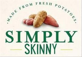 SIMPLY SKINNY MADE FROM FRESH POTATOES
