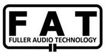 FAT FULLER AUDIO TECHNOLOGY