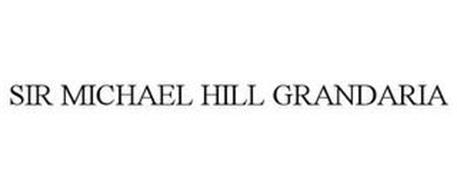 SIR MICHAEL HILL GRANDARIA