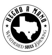 HECHO A MANO WEATHERED SOULS BREWING