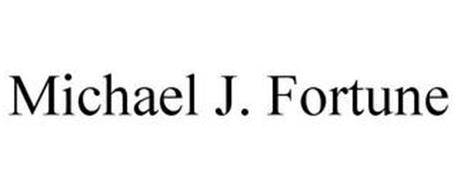MICHAEL J. FORTUNE