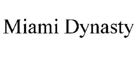 MIAMI DYNASTY