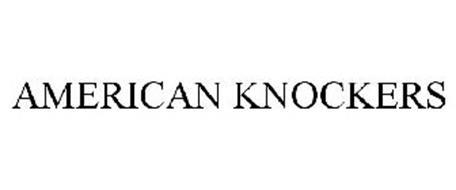 AMERICAN KNOCKERS