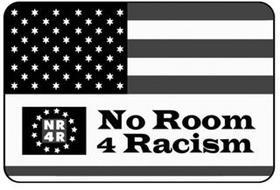 NR4R NO ROOM 4 RACISM