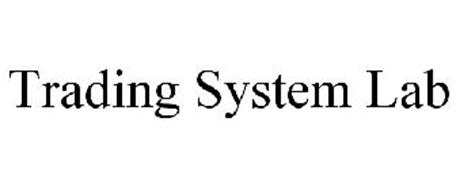 Trading system lab review