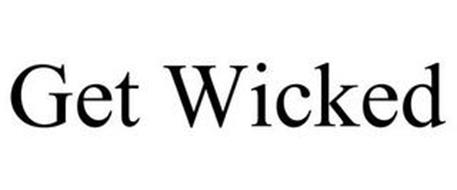 GET WICKED