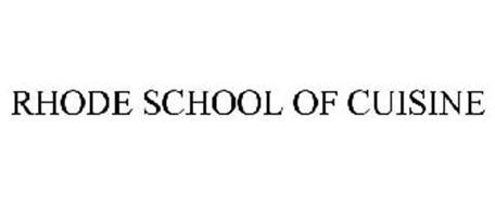 RHODE SCHOOL OF CUISINE