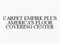 CARPET EMPIRE PLUS AMERICA'S FLOOR COVERING CENTER