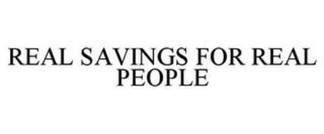 REAL SAVINGS FOR REAL PEOPLE
