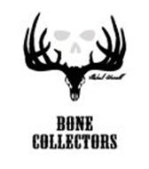 BONE COLLECTORS MICHAEL WADDELL