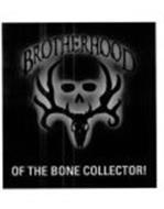 BROTHERHOOD OF THE BONE COLLECTOR