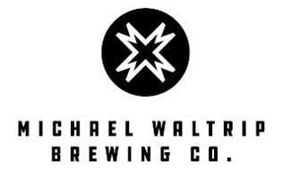 MICHAEL WALTRIP BREWING CO.