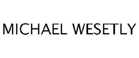 MICHAEL WESETLY
