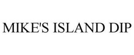 MIKE'S ISLAND DIP