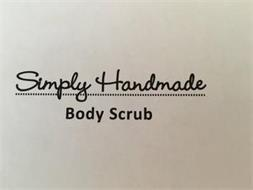 SIMPLY HANDMADE BODY SCRUB