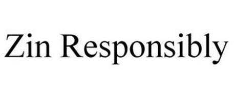 ZIN RESPONSIBLY