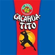 CACAHUA·TITO EL ROSAL TAPATIO