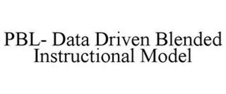 PBL- DATA DRIVEN BLENDED INSTRUCTIONAL MODEL