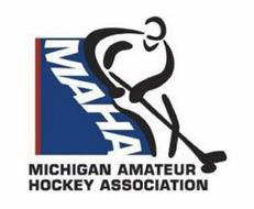MICHIGAN AMATEUR HOCKEY ASSOCIATION MAHA