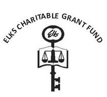 ELKS CHARITABLE GRANT FUND ELKS