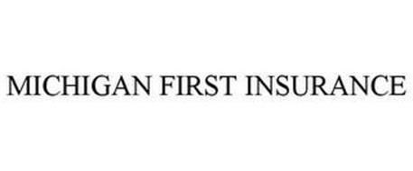 MICHIGAN FIRST INSURANCE