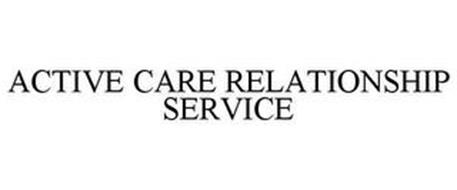 ACTIVE CARE RELATIONSHIP SERVICE