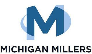 M MICHIGAN MILLERS
