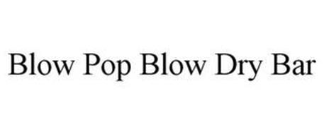 BLOW POP BLOW DRY BAR