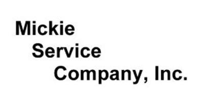 MICKIE SERVICE COMPANY, INC.